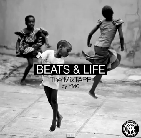 BEATS & LIFE :The MIXTAPE by YMG