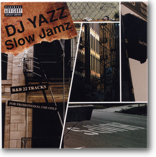 DJ YAZZ (SATISFACTION) / SLOW JAMZ