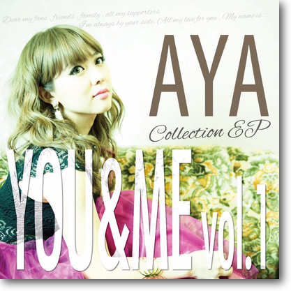 AYA Collection EP『YOU&ME vol.1』