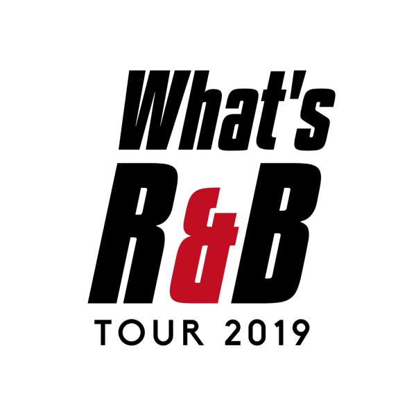 LEO×CIMBA×Lugz&Jera「What's R&B Tour 2019」